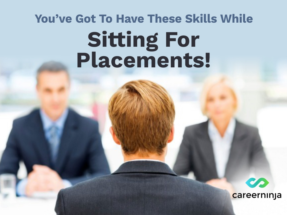 placement, skills, important