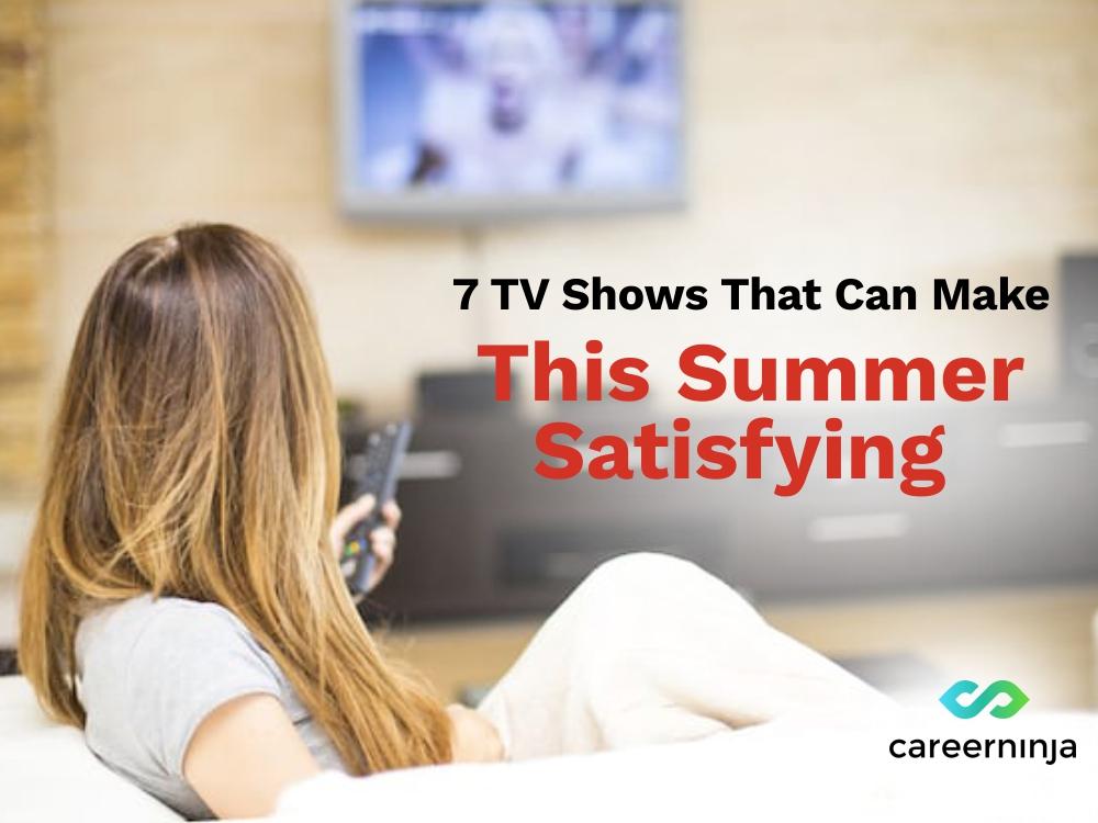 summer, shows, watch